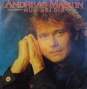 7inch Vinyl Single - Andreas Martin - Nur Bei Dir