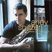 CD - Andy Snitzer - Some Quiet Place