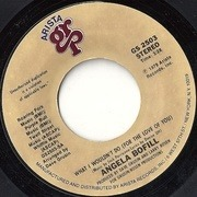 7'' - Angela Bofill - What I Wouldn't Do (For the Love Of You)