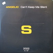 12'' - Angelic - Can't Keep Me Silent