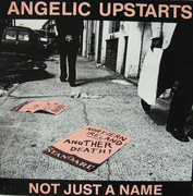 12inch Vinyl Single - Angelic Upstarts - Not Just A Name
