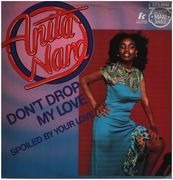 12inch Vinyl Single - Anita Ward - Don't Drop My Love / Spoiled By Your Love