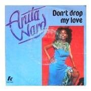 7'' - Anita Ward - Don't Drop My Love