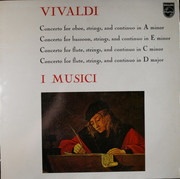 LP - Antonio Vivaldi / I Musici - Concerto For Oboe, Strings, And Continuo In A Minor / Concerto For Bassoon, Strings, And Continuo In E Minor / Concerto For Flute, Strings, And Continuo In C Minor / Concerto For Flute, Strings, And Continuo In D Major