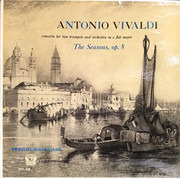 LP - Antonio Vivaldi - The Seasons, Op. 8 (Concerto For Two Trumpets And Orchestra In E Flat Major)