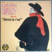 Double LP - Aristide Bruant - Chante 'Dans La Rue'