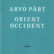 CD - Arvo Pärt - Orient & Occident