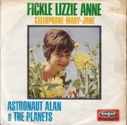 7'' - Astronaut Alan & The Planets - Fickle Lizzie Anne