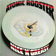 LP - Atomic Rooster - Nice 'n' Greasy - 180g