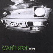 12'' - Attack - Can't Stop