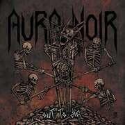 LP - Aura Noir - Out To Die (translucent Deep Purple Vinyl)