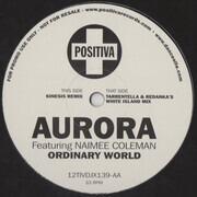 12inch Vinyl Single - Aurora Featuring Naimee Coleman - Ordinary World