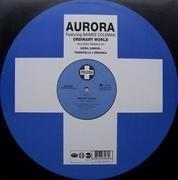12'' - Aurora - Ordinary World