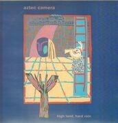 LP - Aztec Camera - High Land, Hard Rain