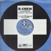 12inch Vinyl Single - B-Crew Featuring Barbara Tucker , Ultra Naté , Dajaé , Moné - Partay Feeling