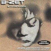 CD - B-Zet - Everlasting pictures (More Remixes)