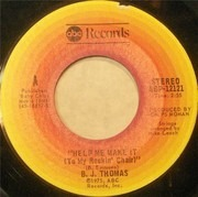 7inch Vinyl Single - B.J. Thomas - Help Me Make It (To My Rockin' Chair)