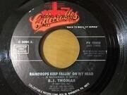 7inch Vinyl Single - B.J. Thomas - Raindrops Keep Fallin' On My Head / I'm So Lonesome I Could Cry