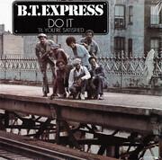 LP - B.T. Express - Do It ('Til You're Satisfied) - still sealed