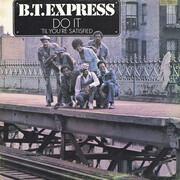 LP - B.T. Express - Do It ('Til You're Satisfied) - Gatefold