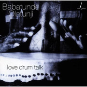 CD - Babatunde Olatunji - Love Drum Talk