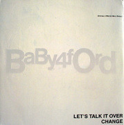 12'' - Baby Ford - Let's Talk It Over / Change