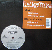 12'' - Babyface - What If / Lover And Friend