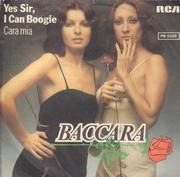 7inch Vinyl Single - Baccara - Yes Sir, I Can Boogie