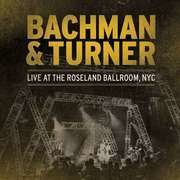 Double LP - BACHMAN & TURNER - LIVE AT ROSELAND.. - LIMITED EDITION