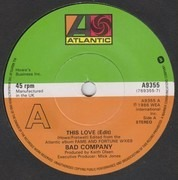 7inch Vinyl Single - Bad Company - This Love - Patch