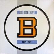 12inch Vinyl Single - Bad Company - This Love