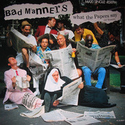 12'' - Bad Manners - What The Papers Say