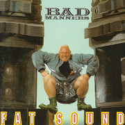 LP - Bad Manners - Fat Sound