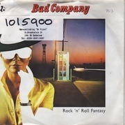 7'' - Bad Company - Rock 'n' Roll Fantasy