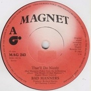 7'' - Bad Manners - That'll Do Nicely - Solid Centre