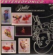 LP - Ballet Folklorico de Mexico - Ballet Folklorico de Mexico