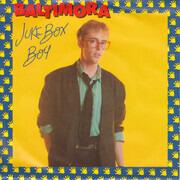 7inch Vinyl Single - Baltimora - Juke Box Boy