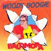 7inch Vinyl Single - Baltimora - Woody Boogie