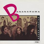 12'' - Bananarama - Rough Justice
