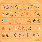 7'' - Bangles - Walk Like An Egyptian
