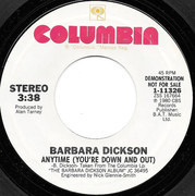 7inch Vinyl Single - Barbara Dickson - Anytime (You're Down And Out)
