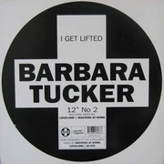 12'' - Barbara Tucker - I Get Lifted