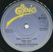 7'' - Barbara Dickson - Keeping My Love For You