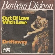 7'' - Barbara Dickson - Out Of Love With Love