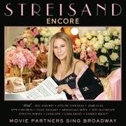 LP - Barbra Streisand - Encore: Movie Partners Sing Broadway - .. SING BROADWAY / FT. ALEC BALDWIN/JAMIE FOXX &