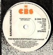 7inch Vinyl Single - Barbra Streisand - The Main Event / Fight