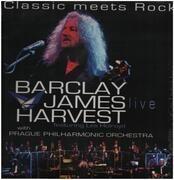 LP - Barclay James Harvest with Prague Philharmonic Orchestra - Classic Meets Rock