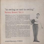 LP - Barney Kessel - Vol. 3, To Swing Or Not To Swing
