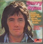7inch Vinyl Single - Barry Ryan - Zeit Macht Nur Vor Dem Teufel Halt