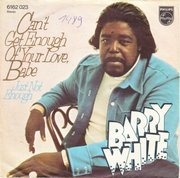 7'' - Barry White - Can't Get Enough Of Your Love, Babe